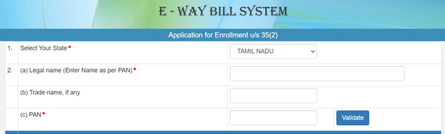 E - Way Bill System Application For Enrollment