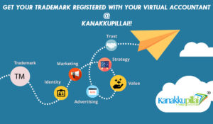 Get your Trademark Registered with your Virtual Accountant @ Kanakkupillai