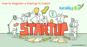 How-To-Register-A-Start-up-In-India-Eligibility-And-Procedure