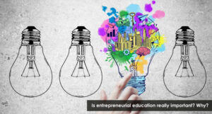 Is-entrepreneurial-education-really-important