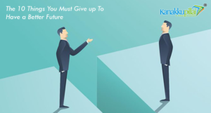 The-10-Things-You-Must-Give-up-To-Have-a-Better-Future
