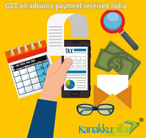 GST-on-advance-payment-received-India