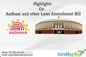 Highlights-on-Aadhaar-and-other-Laws-Amendment-Bill